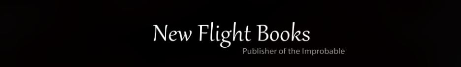 New Flight Books - Publisher of the Improbable. Official site of author, Lisa Bracken